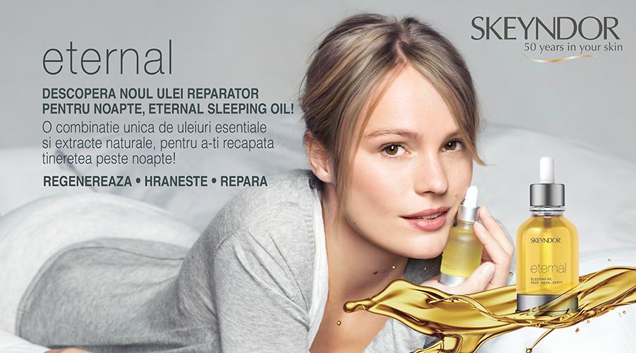 Descopera noul ulei reparator pentru noapte, Eternal Sleeping Oil!