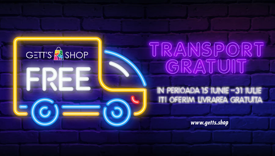 Transport gratuit pe getts.shop: 15 iunie - 31 iulie